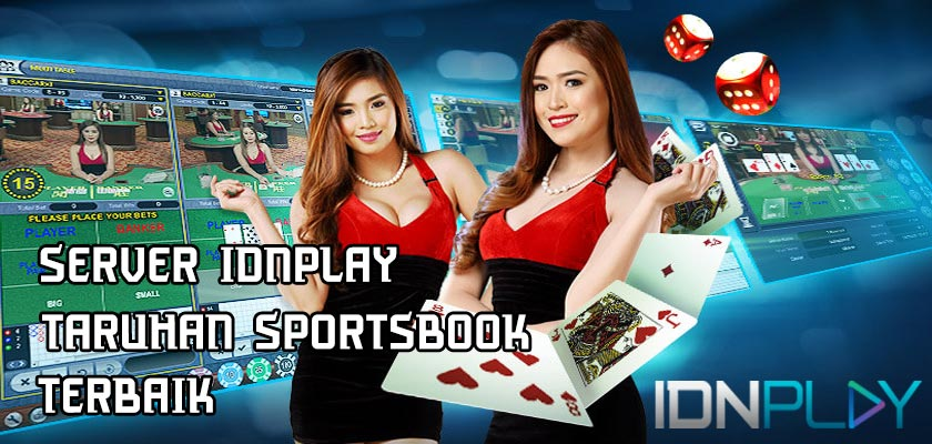 Server IDNPLAY Taruhan Sportsbook Terbaik